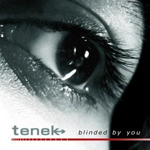 Tenek_BlindedByYou_5x5_200dpi